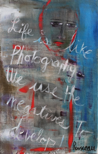 """Life is like photography, Acrylique, 32"" x 51"""